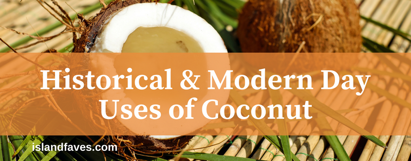 historical and modern day uses of coconut